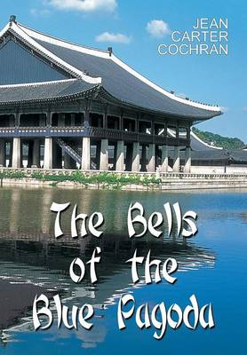 The Bells of the Blue Pagoda (Paperback)