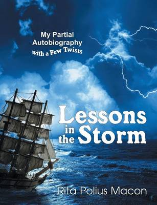 Lessons in the Storm (Paperback)