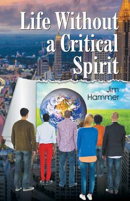 Life Without a Critical Spirit (Paperback)