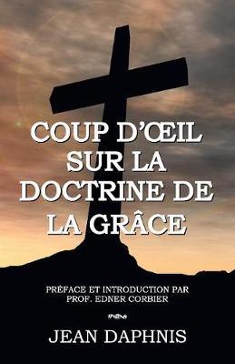 Coup d'Oeil Sur La Doctrine de la Gr ce (Paperback)