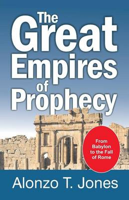 The Great Empires of Prophecy (Paperback)