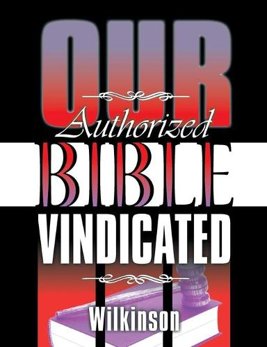 Our Authorized Bible Vindicated (Paperback)