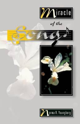 Miracle of the Song (Paperback)