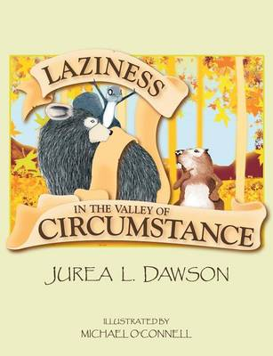 Laziness in the Valley of Circumstance (Paperback)