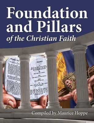 Foundation and Pillars of the Christian Faith (Paperback)