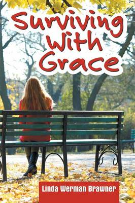 Surviving with Grace (Paperback)