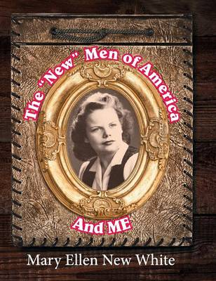 The New Men of America and Me (Hardback)