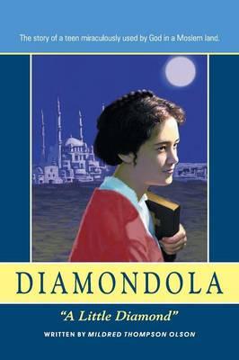 Diamondola: A Little Diamond (Paperback)