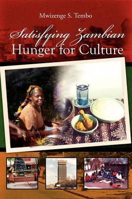 Satisfying Zambian Hunger for Culture: Social Change in the Global World (Paperback)