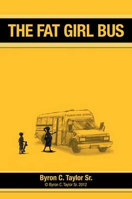 The Fat Girl Bus (Paperback)