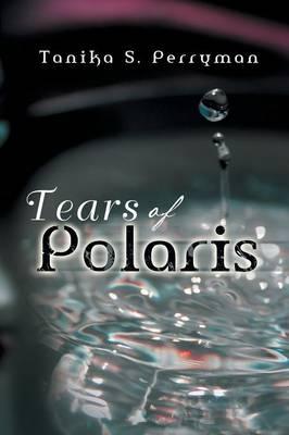 Tears of Polaris (Paperback)