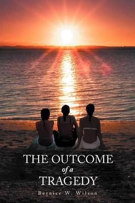 The Outcome of a Tragedy (Paperback)