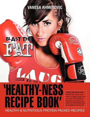'Healthy-Ness Recipe Book': Healthy & Nutritious Protein Packed Recipes (Paperback)