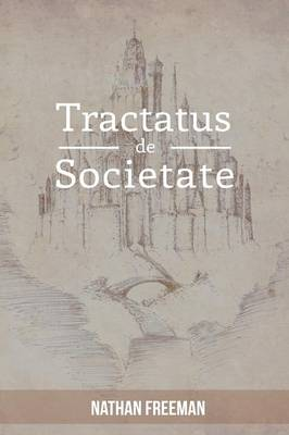 Tractatus de Societate or the Manifesto (Paperback)