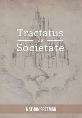 Tractatus de Societate or the Manifesto (Hardback)