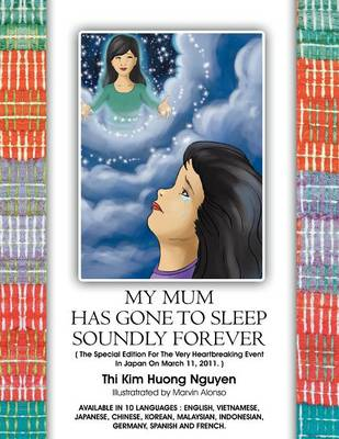 My Mum Has Gone to Sleep Soundly Forever (English Version) (Paperback)