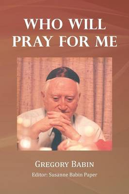 Who Will Pray for Me (Paperback)