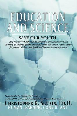 Education and Science: Save Our Youth (Paperback)