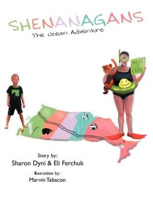 Shenanagans: The Ocean Adventure (Paperback)