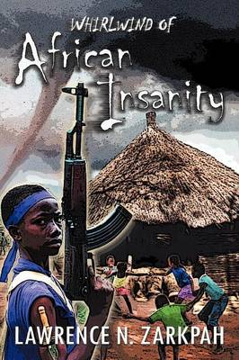 Whirlwind of African Insanity (Paperback)