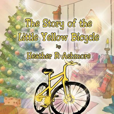 The Story of the Little Yellow Bicycle (Paperback)