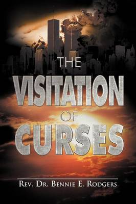 The Visitation of Curses (Paperback)