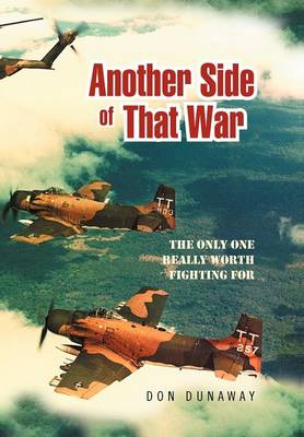 Another Side of That War: The Only One Really Worth Fighting for (Hardback)