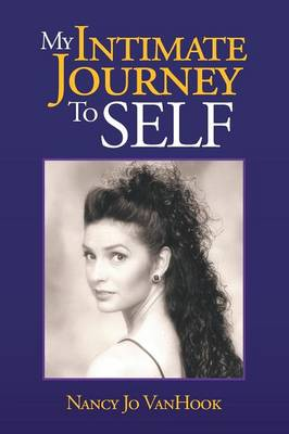 My Intimate Journey to Self (Paperback)