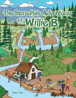 The Incredible Adventures of Willie B (Paperback)