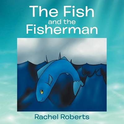 The Fish and the Fisherman (Paperback)