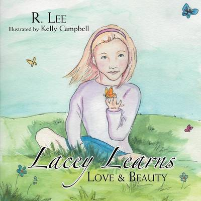 Lacey Learns: Love & Beauty (Paperback)