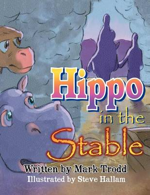 Hippo in the Stable (Paperback)