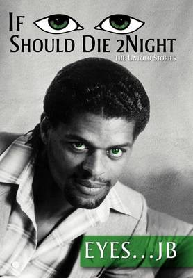 If I Should Die Tonight: The Untold Stories (Hardback)