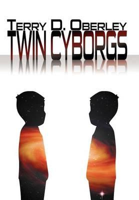Twin Cyborgs (Hardback)