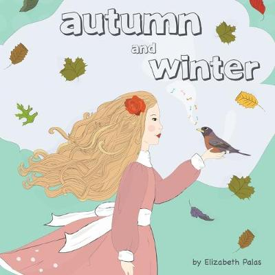 Autumn and Winter (Paperback)