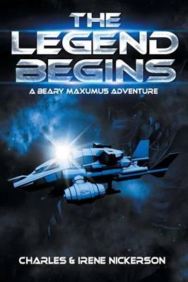 The Legend Begins: A Beary Maxumus Adventure (Paperback)