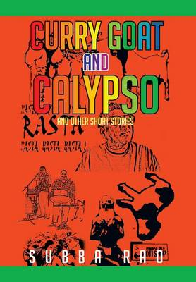 Curry Goat and Calypso: And Other Short Stories (Hardback)