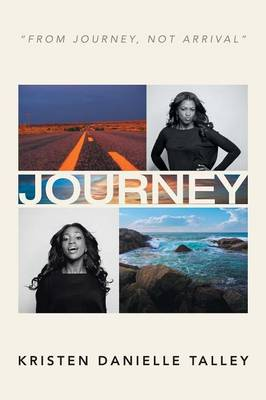 Journey: From Journey, Not Arrival (Paperback)