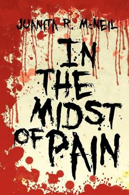 In the Midst of Pain (Paperback)