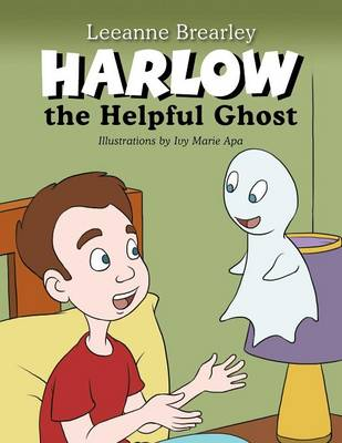Harlow the Helpful Ghost: Afraid of the Dark (Paperback)