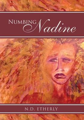 Numbing Nadine (Hardback)