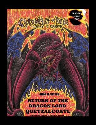 Return of the Dragon Lord Quetzalcoatl (Paperback)