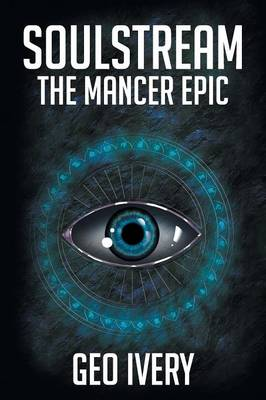 Soulstream: The Mancer Epic (Paperback)