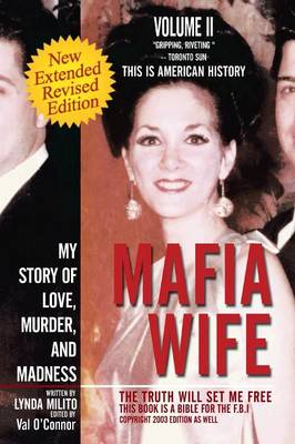 Mafia Wife: Revised Edition My Story of Love, Murder, and Madness (Paperback)