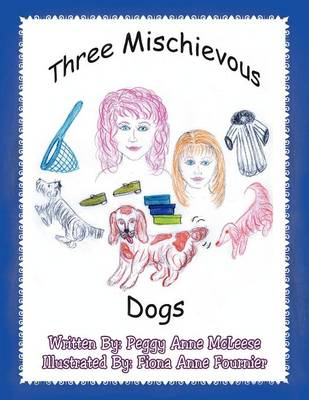 Three Mischievous Dogs (Paperback)