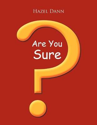 Are You Sure? (Paperback)