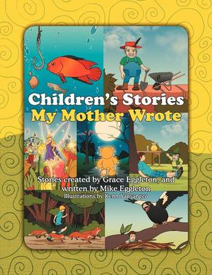 Children's Stories My Mother Wrote (Paperback)