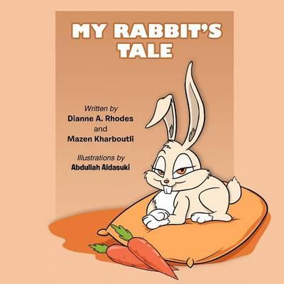 My Rabbit's Tale (Paperback)