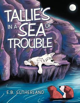 Tallie's in a Sea of Trouble (Paperback)
