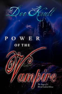 Power of the Vampire: The Saga of a World Called Htrae (Paperback)
